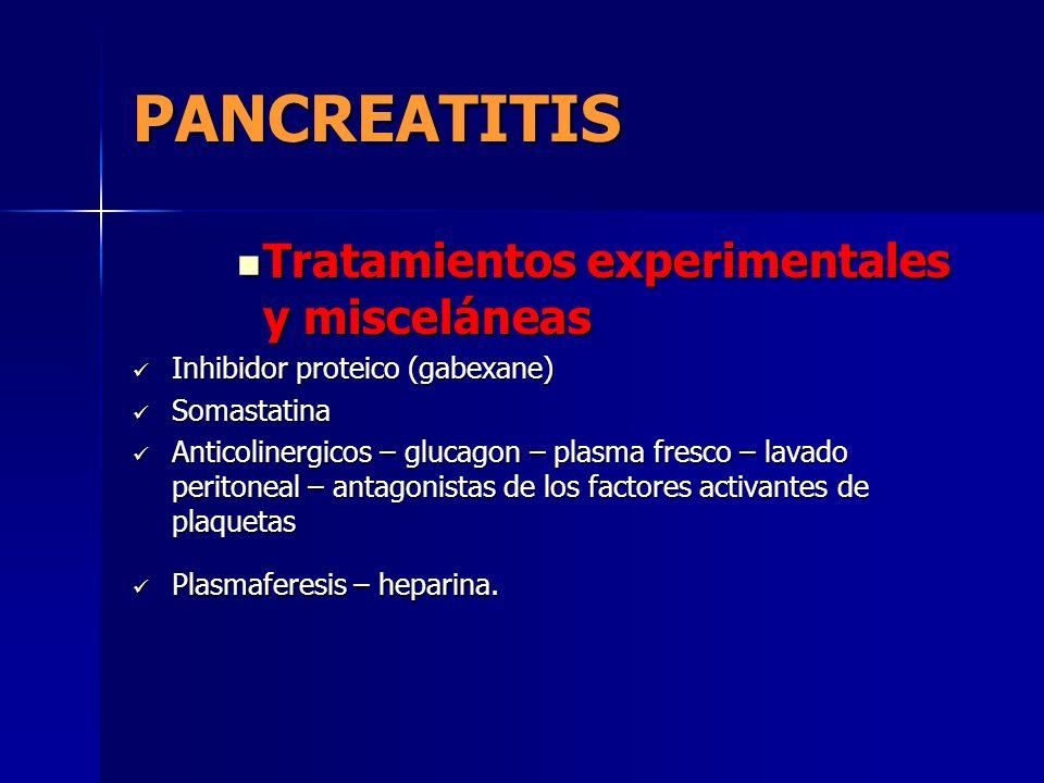 PANCREATITIS Tratamientos experimentales y misceláneas