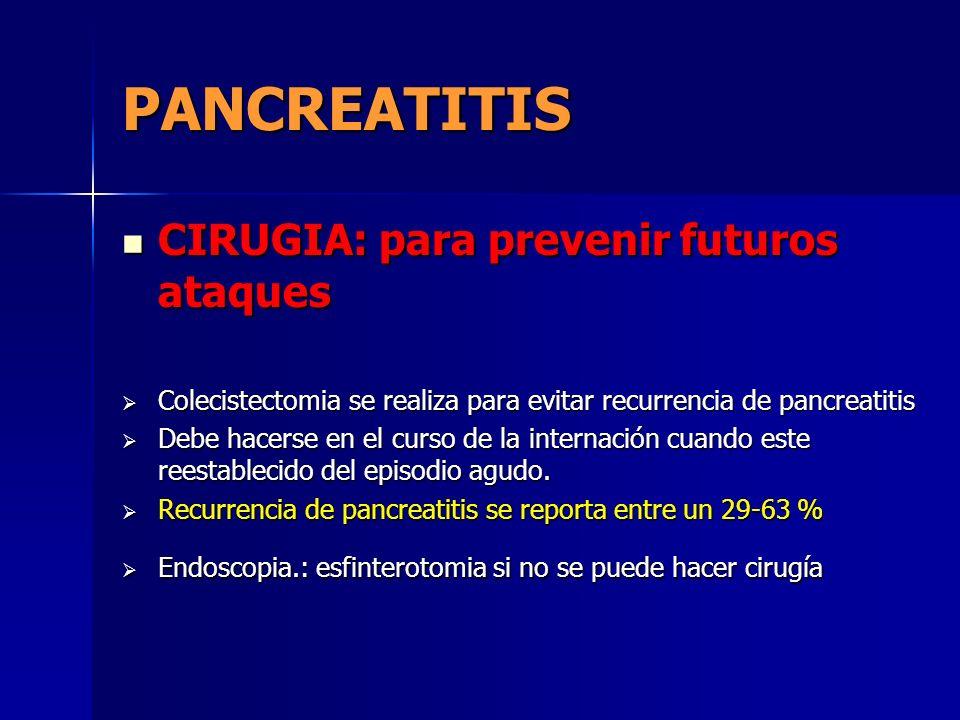 PANCREATITIS CIRUGIA: para prevenir futuros ataques