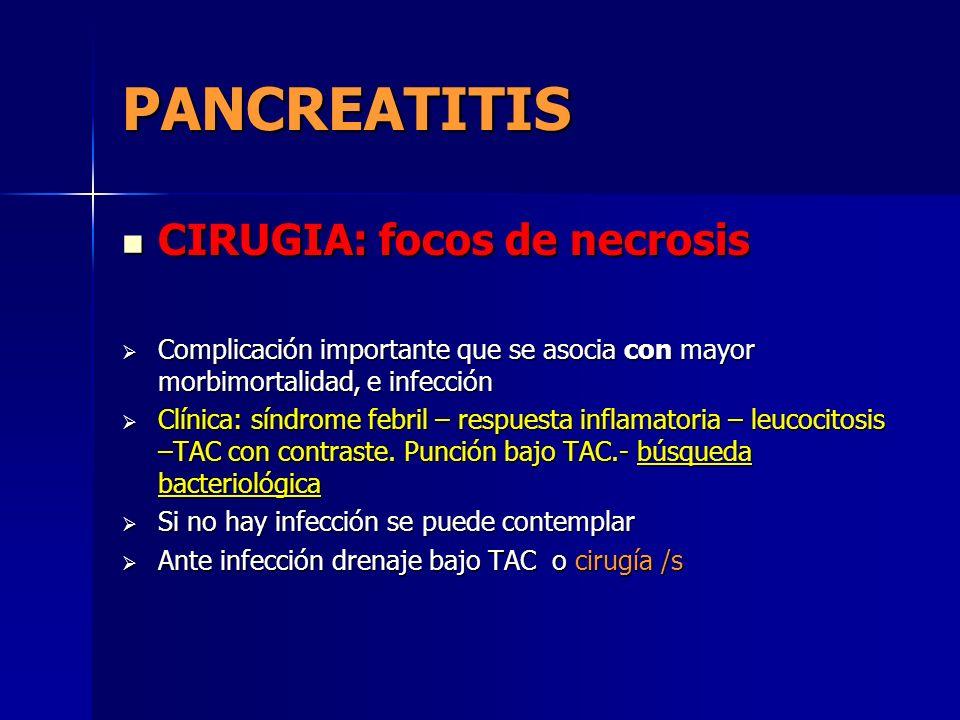 PANCREATITIS CIRUGIA: focos de necrosis