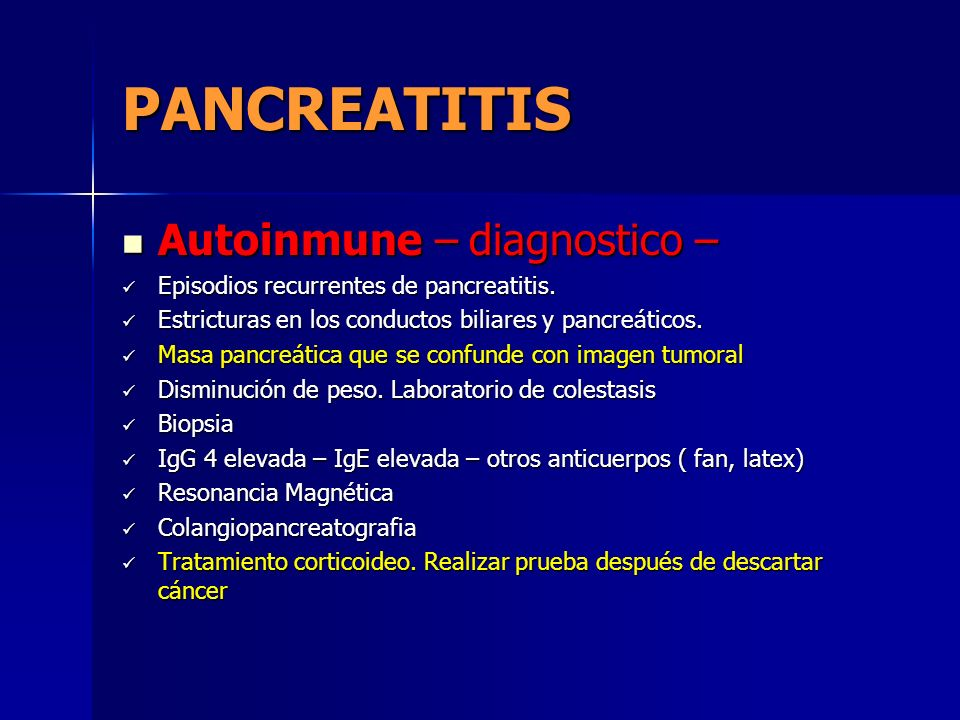 PANCREATITIS Autoinmune – diagnostico –