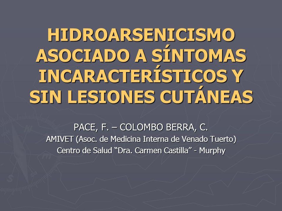 HIDROARSENICISMO ASOCIADO A SÍNTOMAS INCARACTERÍSTICOS Y SIN LESIONES CUTÁNEAS