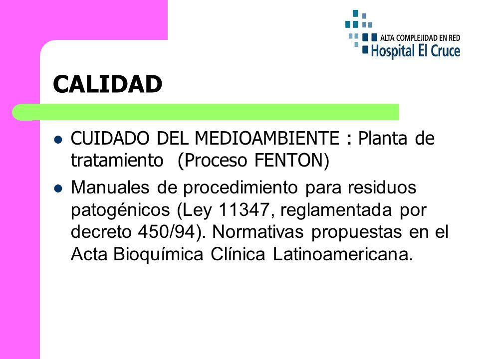 CALIDAD CUIDADO DEL MEDIOAMBIENTE : Planta de tratamiento (Proceso FENTON)
