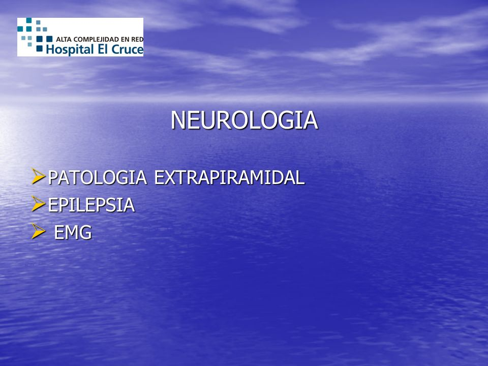 NEUROLOGIA PATOLOGIA EXTRAPIRAMIDAL EPILEPSIA EMG