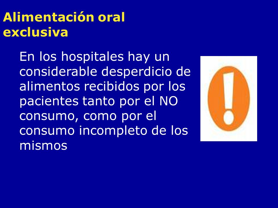 Alimentación oral exclusiva
