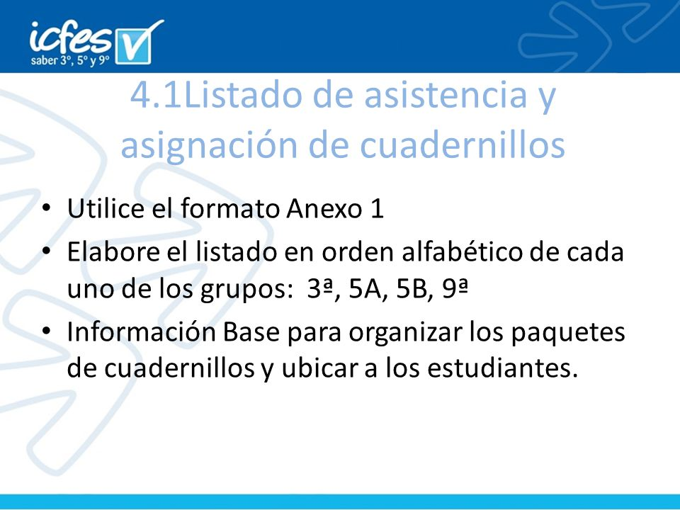4.1Listado de asistencia y asignación de cuadernillos