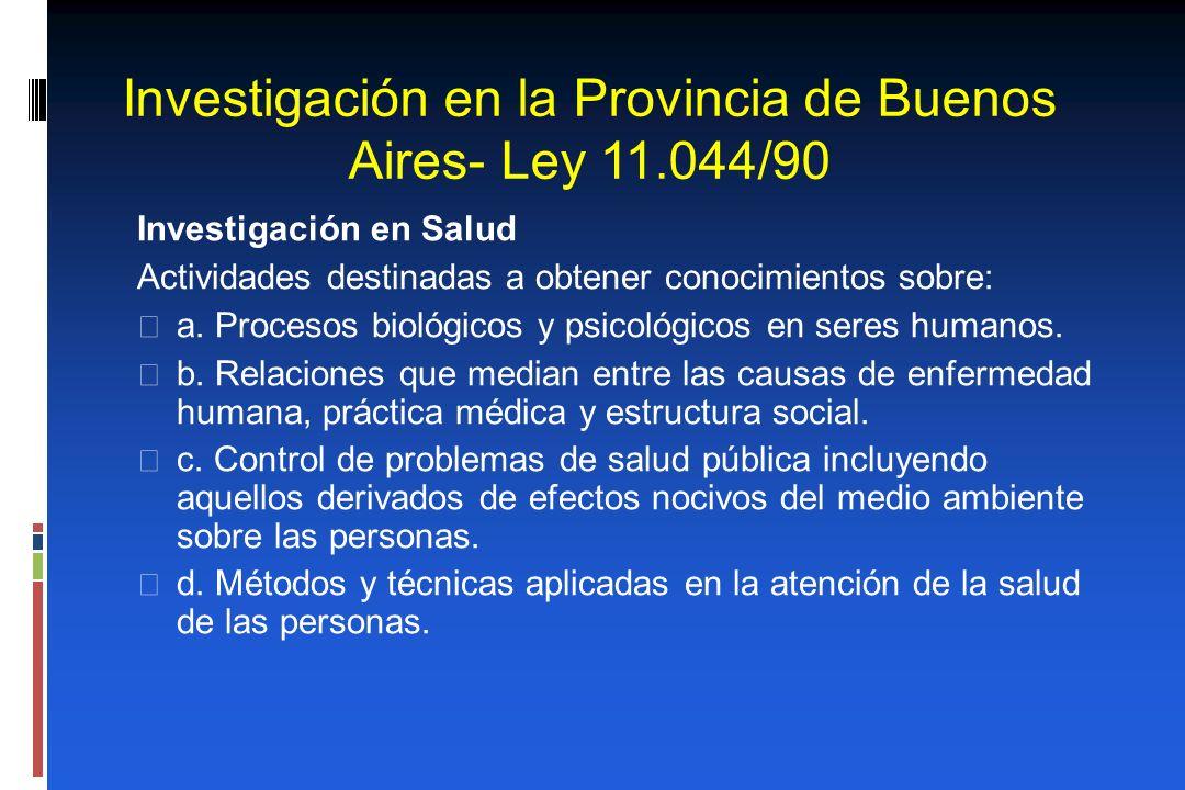 Investigación en la Provincia de Buenos Aires- Ley 11.044/90