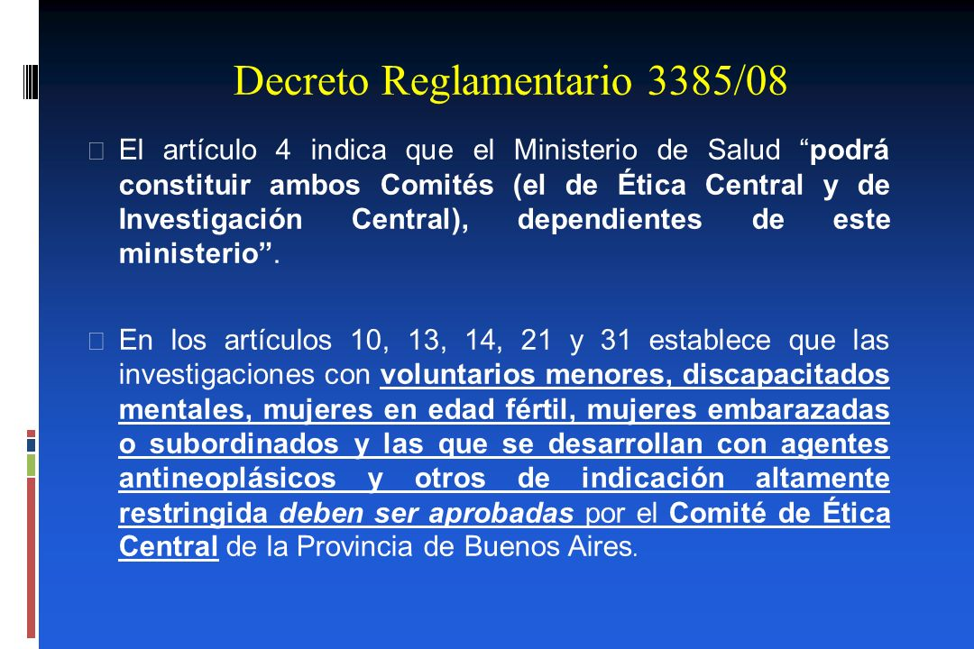 Decreto Reglamentario 3385/08