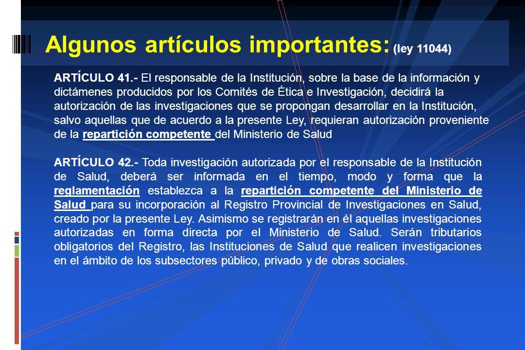 Algunos artículos importantes: (ley 11044)