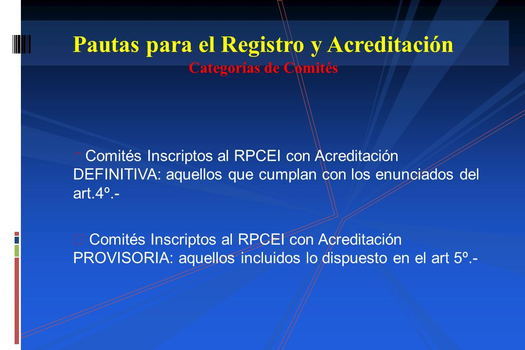 Pautas para el Registro y Acreditación Categorías de Comités