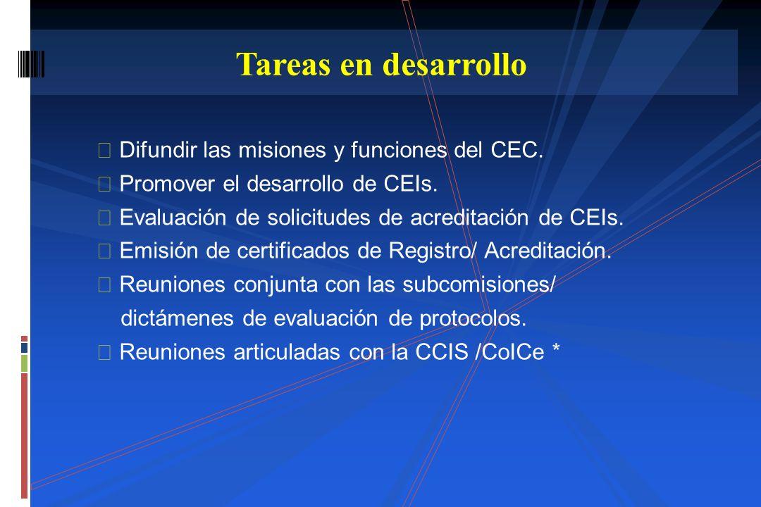 Tareas en desarrollo  Difundir las misiones y funciones del CEC.