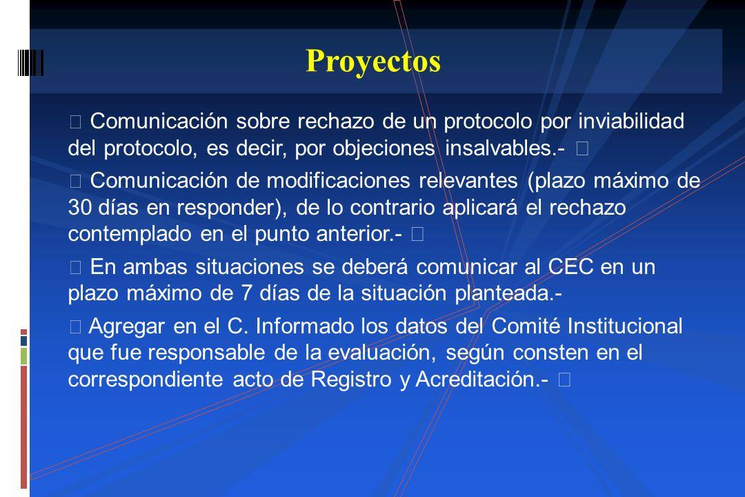 Proyectos Comunicación sobre rechazo de un protocolo por inviabilidad del protocolo, es decir, por objeciones insalvables.- 
