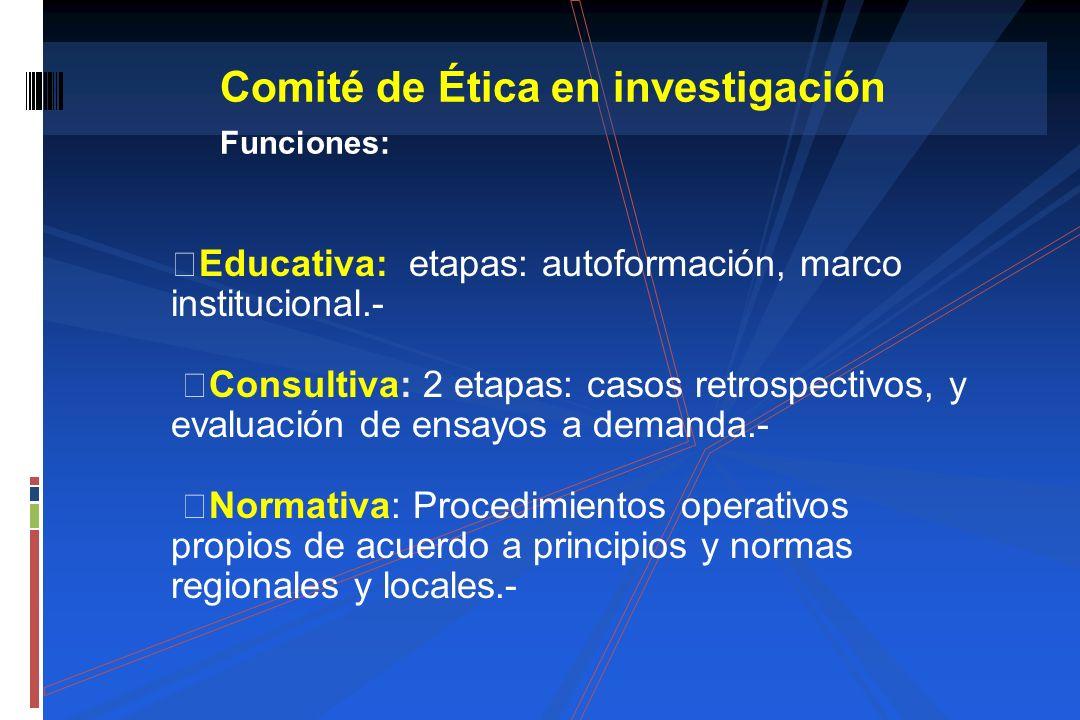 Comité de Ética en investigación Funciones: