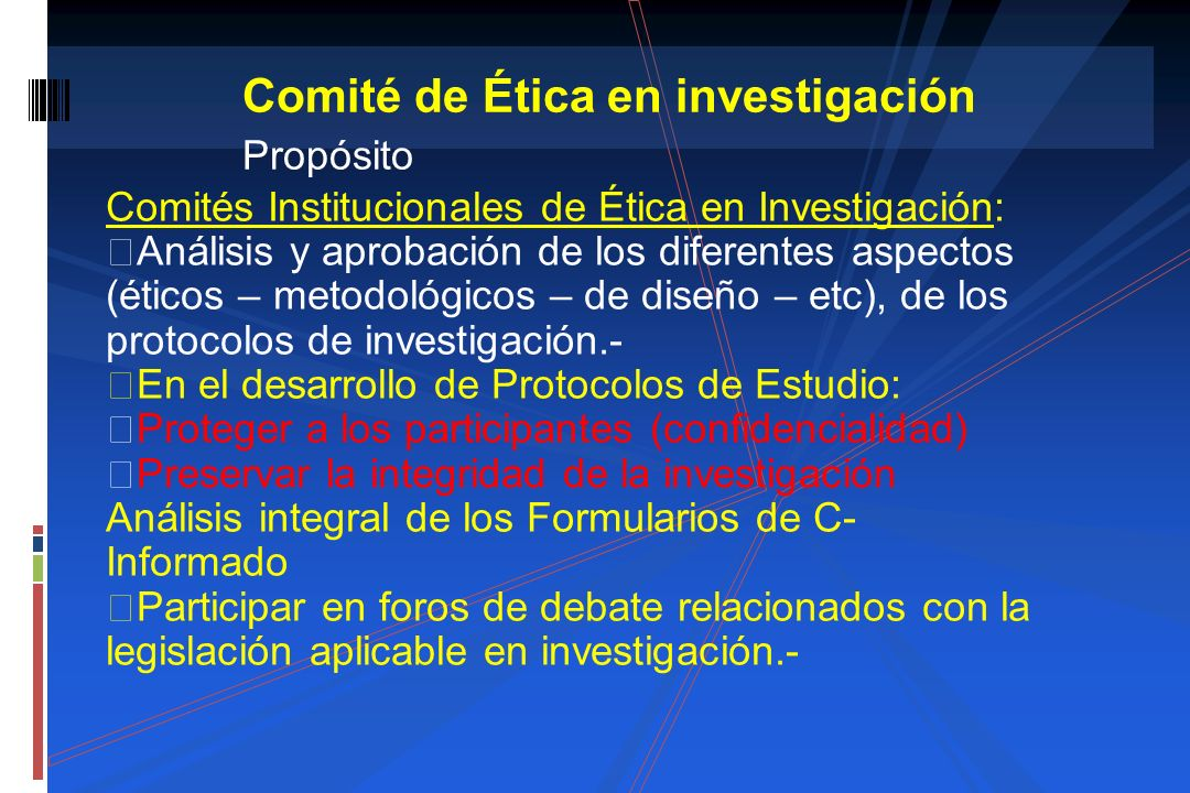 Comité de Ética en investigación Propósito