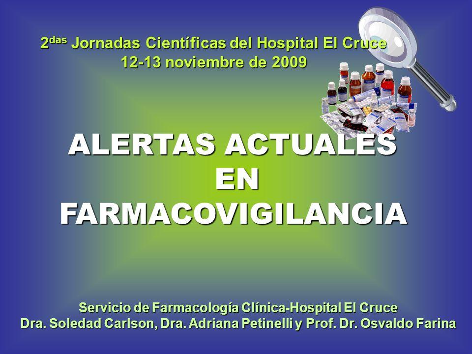 ALERTAS ACTUALES EN FARMACOVIGILANCIA