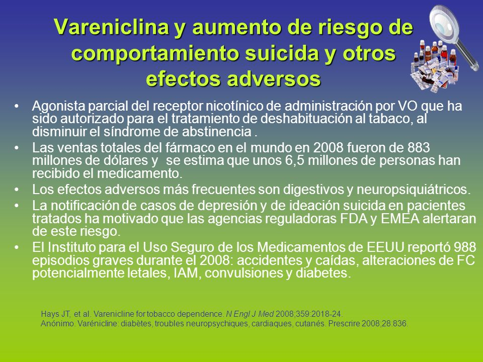 Vareniclina y aumento de riesgo de comportamiento suicida y otros efectos adversos