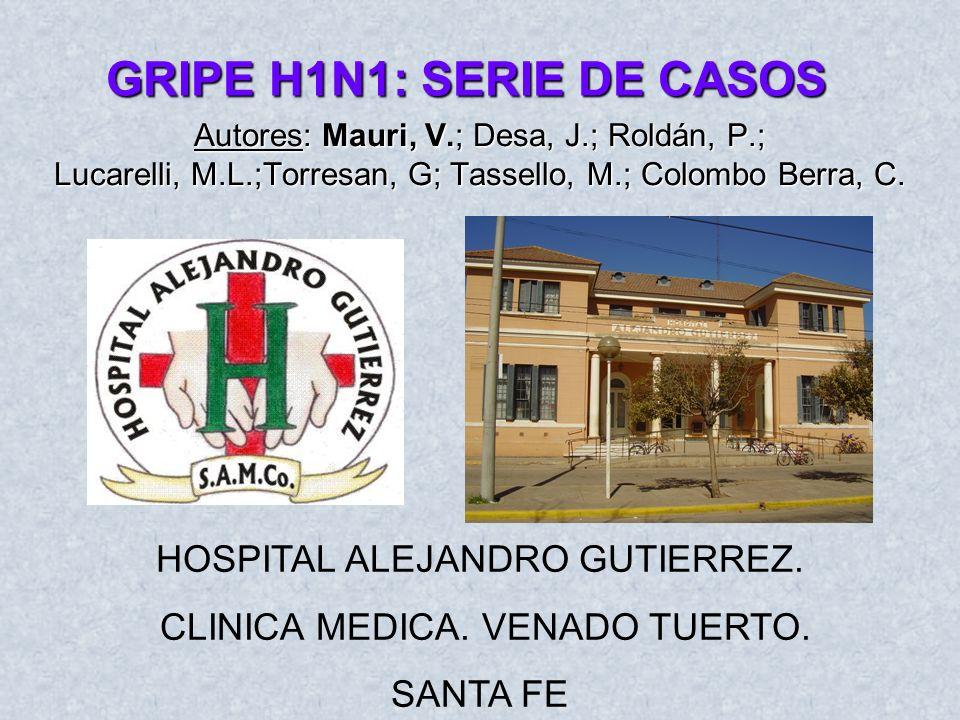 GRIPE H1N1: SERIE DE CASOS