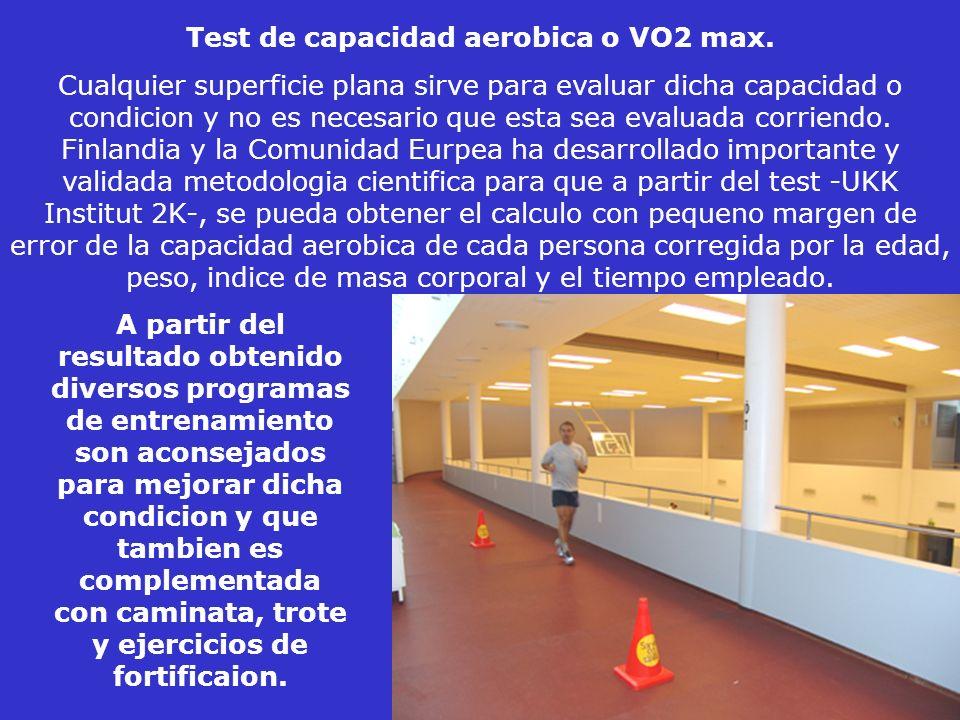 Test de capacidad aerobica o VO2 max.