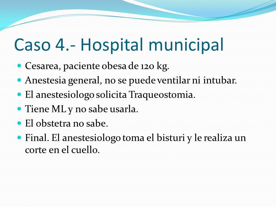 Caso 4.- Hospital municipal