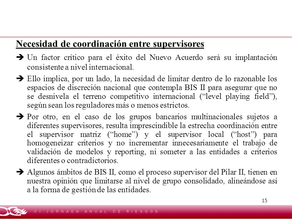 Necesidad de coordinación entre supervisores
