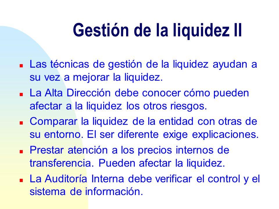 Gestión de la liquidez II