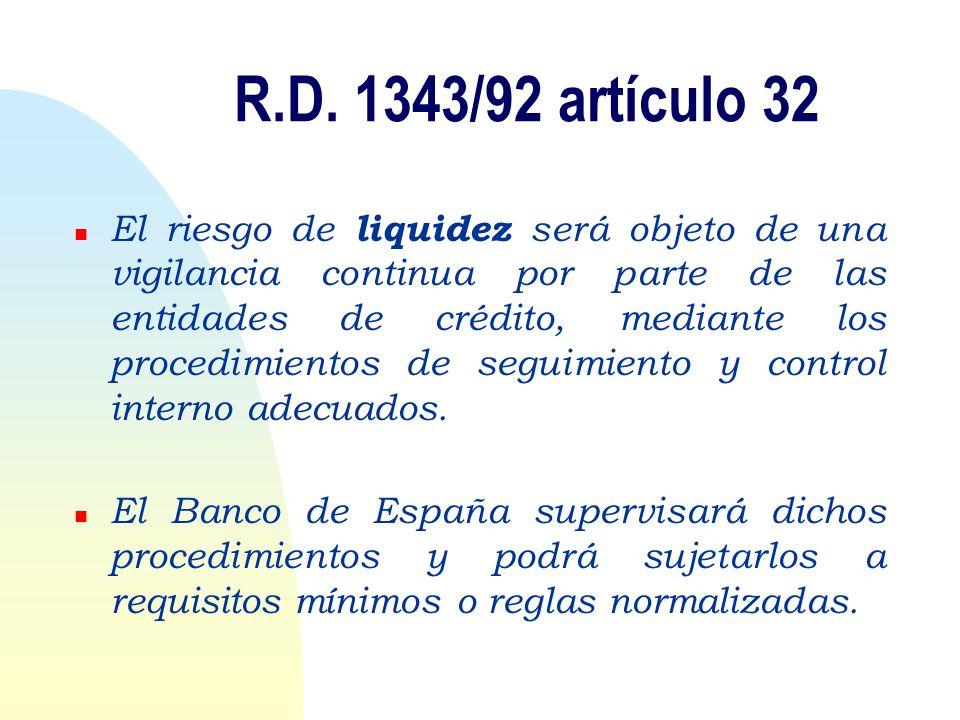 R.D. 1343/92 artículo 32
