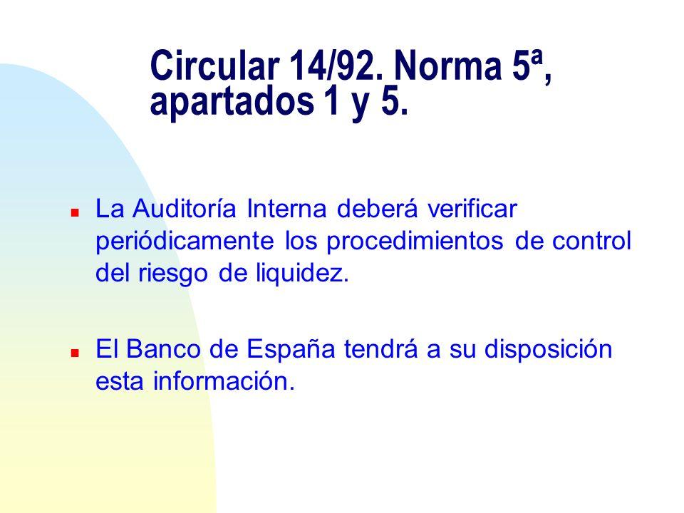 Circular 14/92. Norma 5ª, apartados 1 y 5.