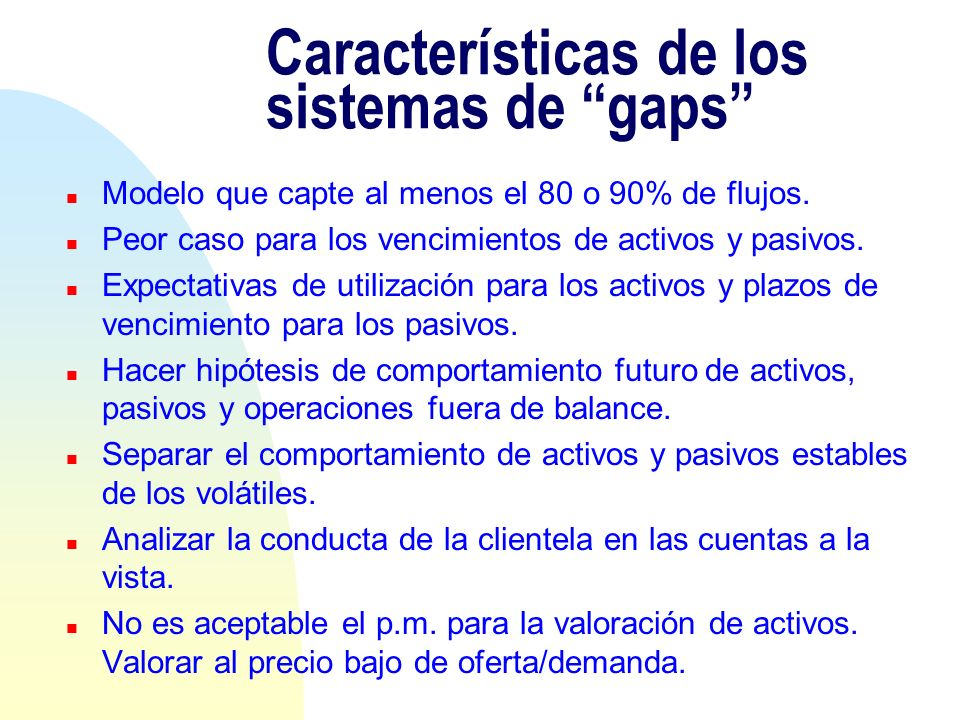 Características de los sistemas de gaps
