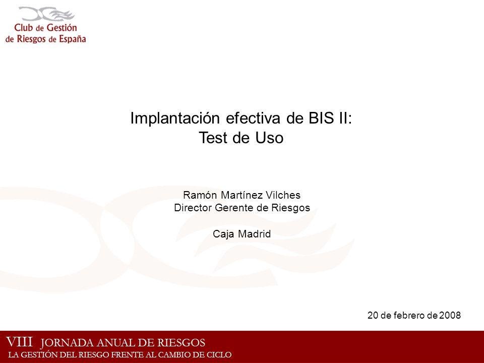 Implantación efectiva de BIS II: Test de Uso