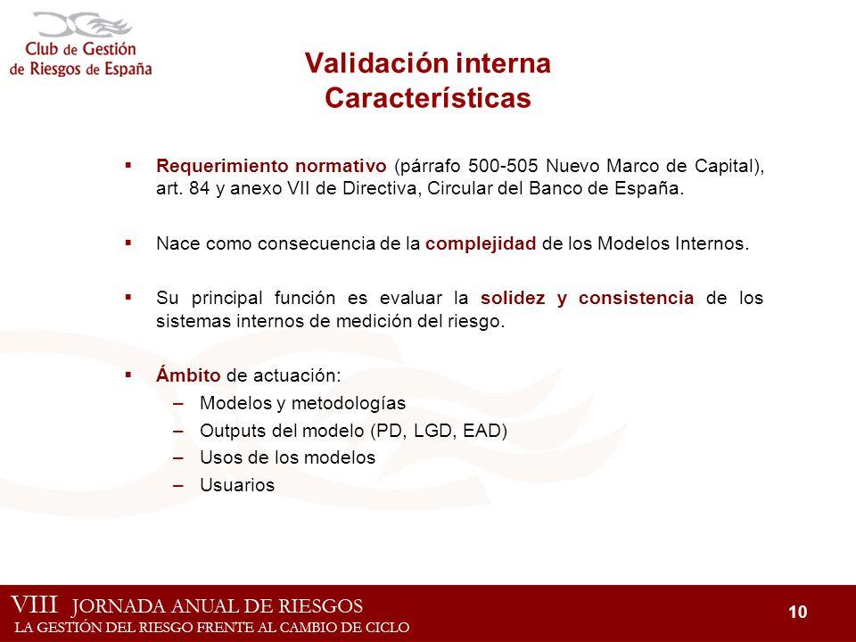 Validación interna Características