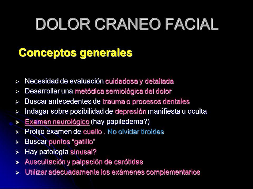 DOLOR CRANEO FACIAL Conceptos generales