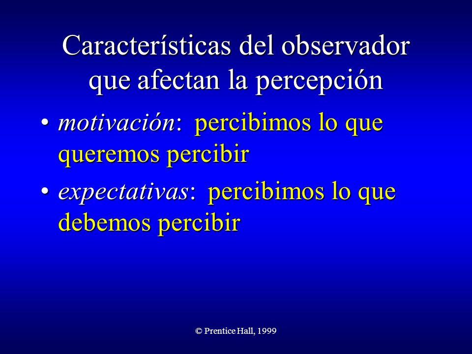 Características del observador que afectan la percepción