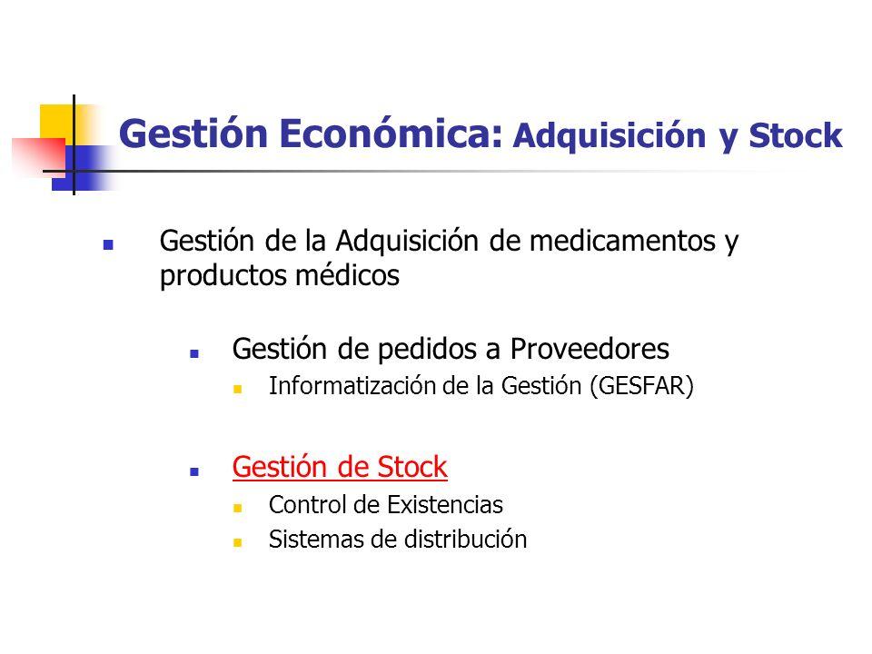 Gestión Económica: Adquisición y Stock