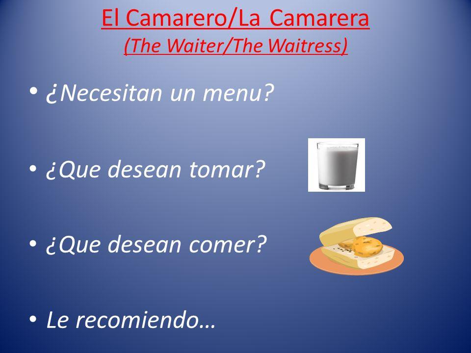 El Camarero/La Camarera (The Waiter/The Waitress)