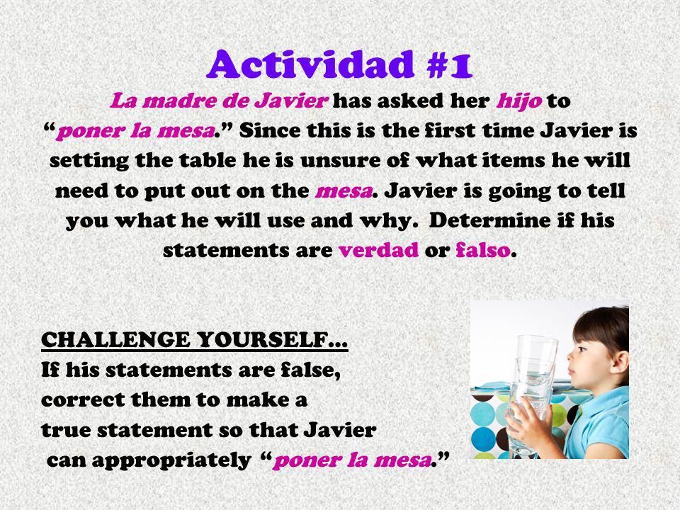 Actividad #1 La madre de Javier has asked her hijo to