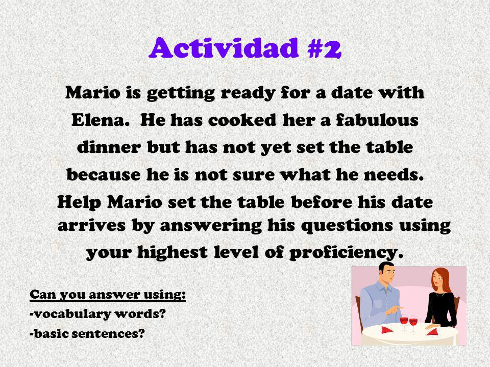 Actividad #2 Mario is getting ready for a date with