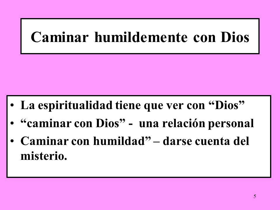Caminar humildemente con Dios