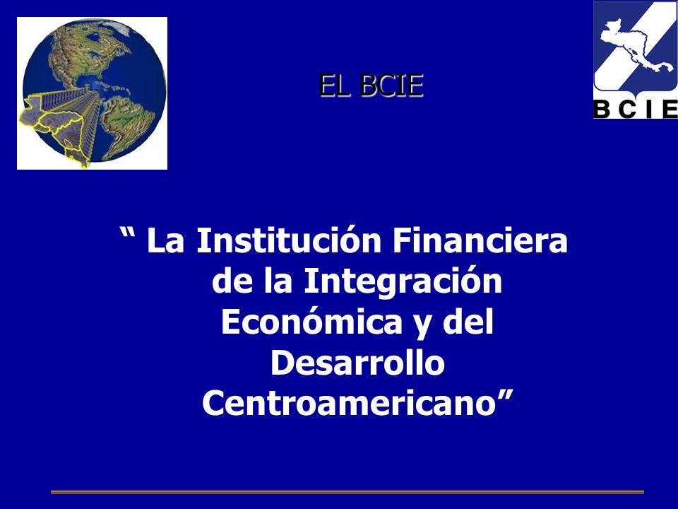 La Institución Financiera de la Integración Económica y del Desarrollo Centroamericano