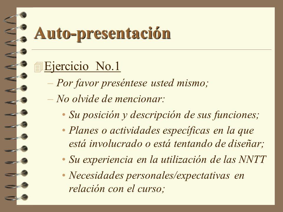 Auto-presentación Ejercicio No.1 Por favor preséntese usted mismo;