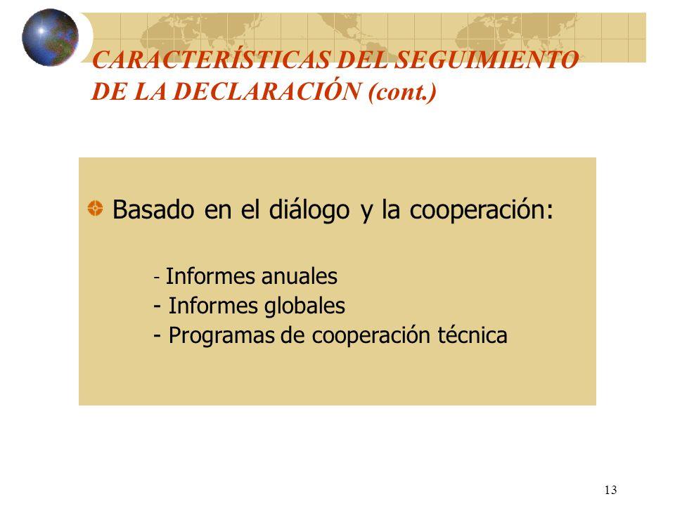CARACTERÍSTICAS DEL SEGUIMIENTO DE LA DECLARACIÓN (cont.)