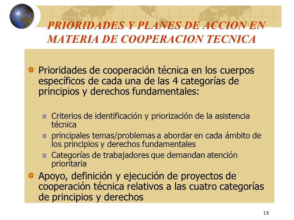 PRIORIDADES Y PLANES DE ACCION EN MATERIA DE COOPERACION TECNICA