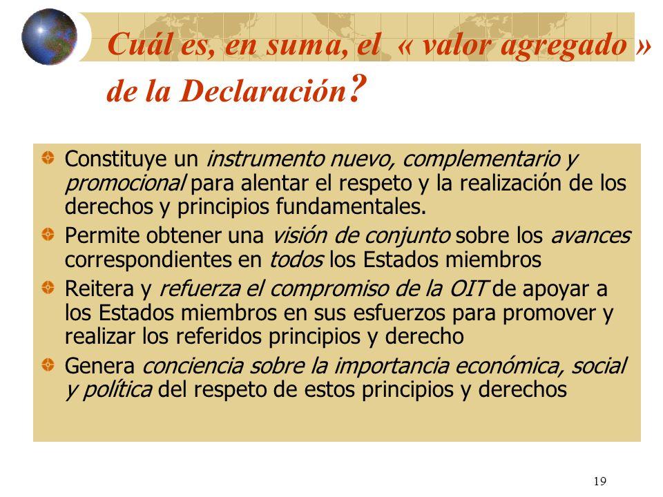 Cuál es, en suma, el « valor agregado » de la Declaración