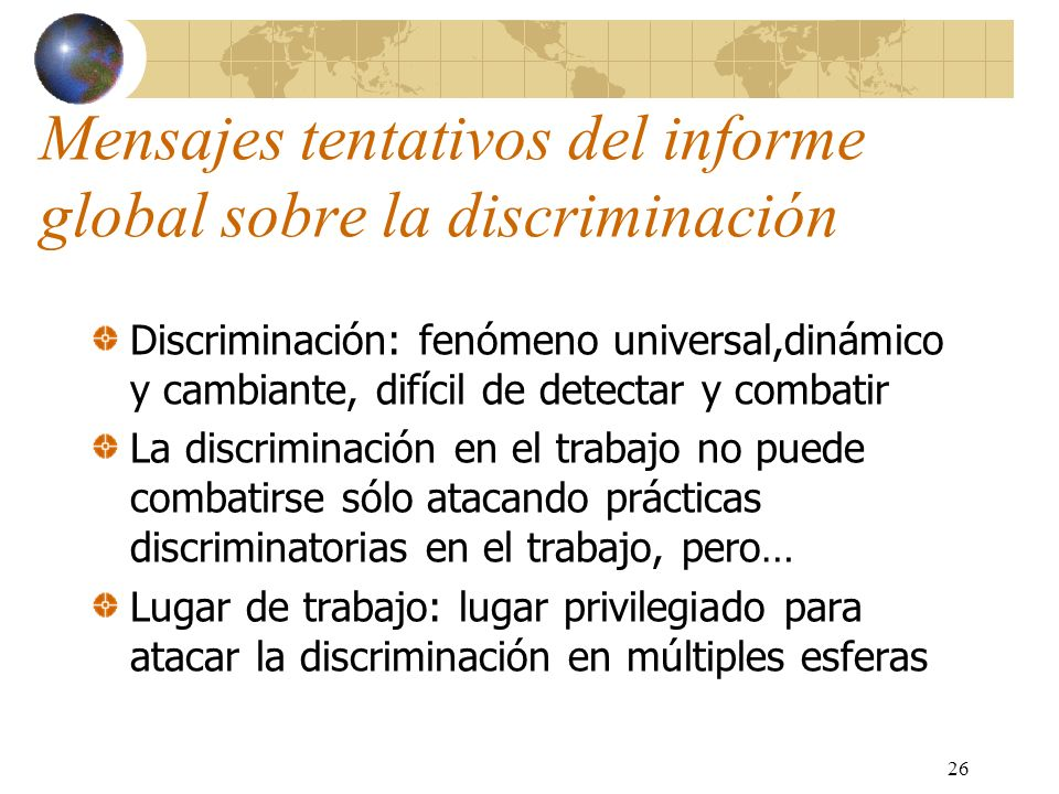 Mensajes tentativos del informe global sobre la discriminación