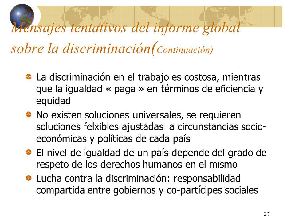 Mensajes tentativos del informe global sobre la discriminación(Continuación)