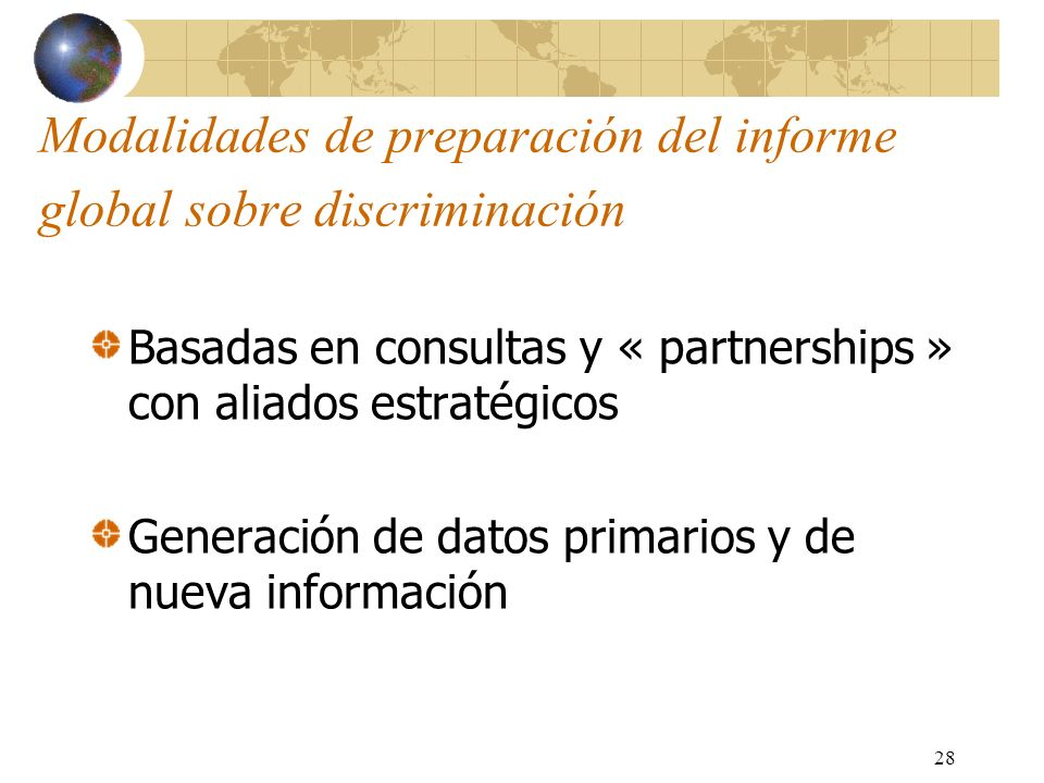 Modalidades de preparación del informe global sobre discriminación