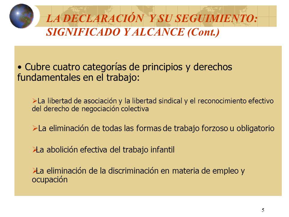 LA DECLARACIÓN Y SU SEGUIMIENTO: SIGNIFICADO Y ALCANCE (Cont.)
