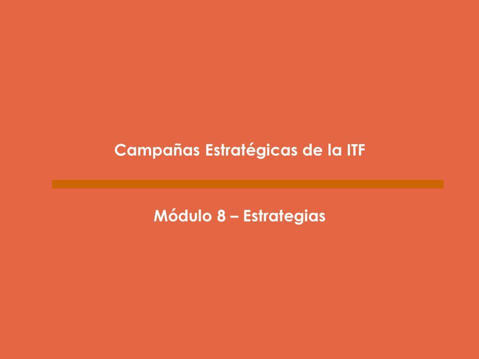 Campañas Estratégicas de la ITF
