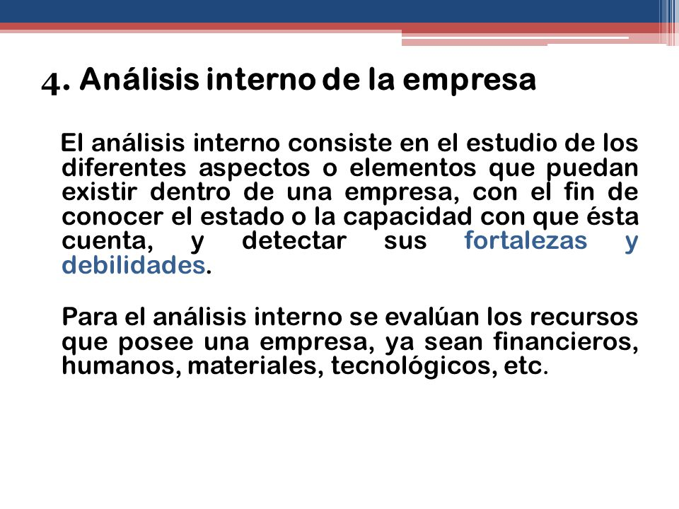 4. Análisis interno de la empresa