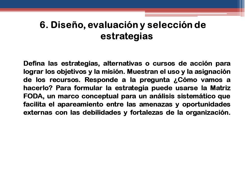 6. Diseño, evaluación y selección de estrategias