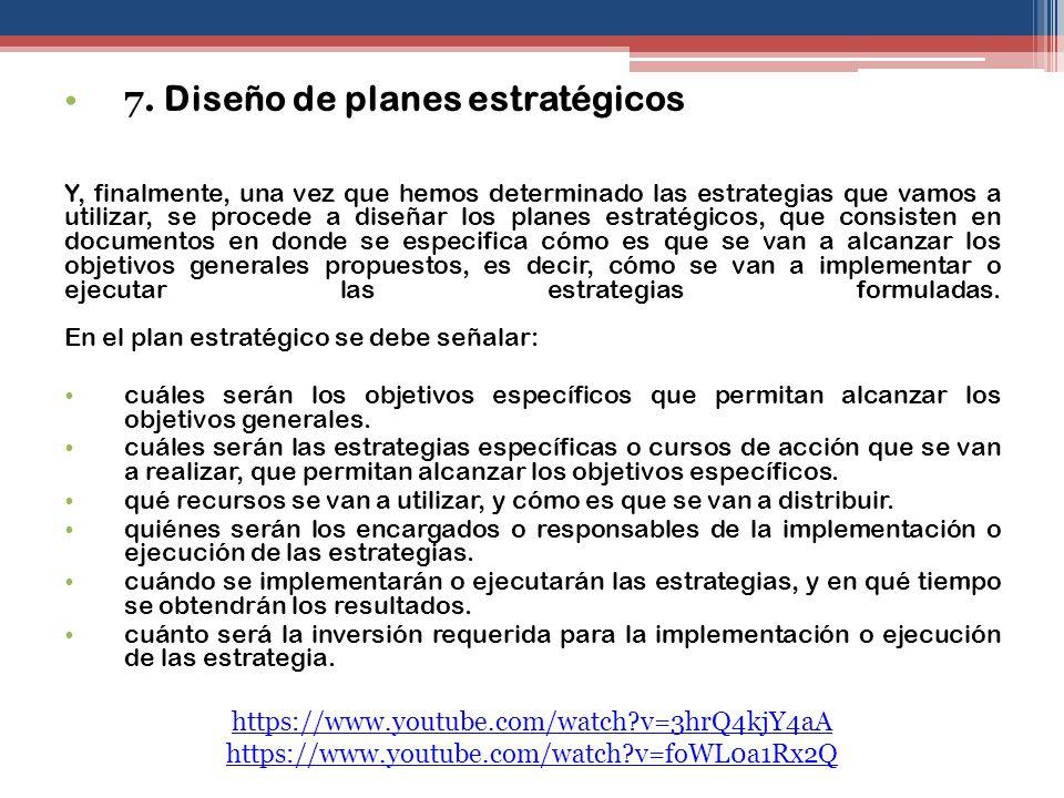 7. Diseño de planes estratégicos