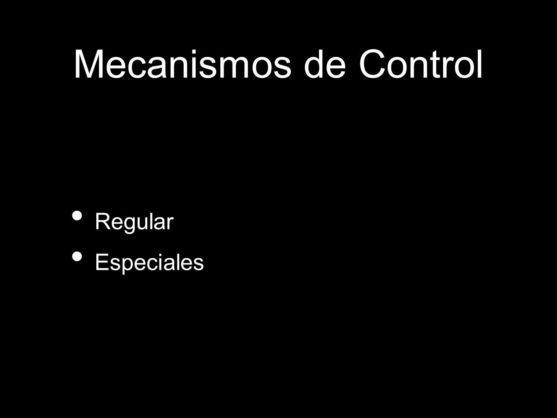 Mecanismos de Control Regular Especiales